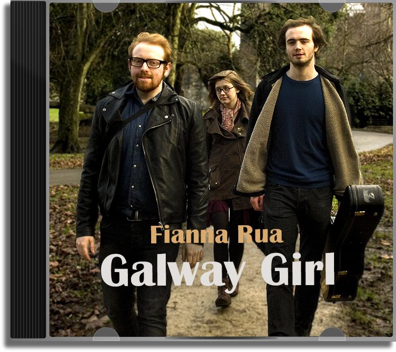 Fianna Rua - Galway Girl